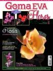 Revista flores de goma eva n� 1 - Revista de flores con goma eva, explicaciones paso a paso
