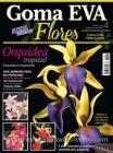 Revista flores de goma eva, 2013 N� 4 - Revista de goma eva, edici�n flores n� 4